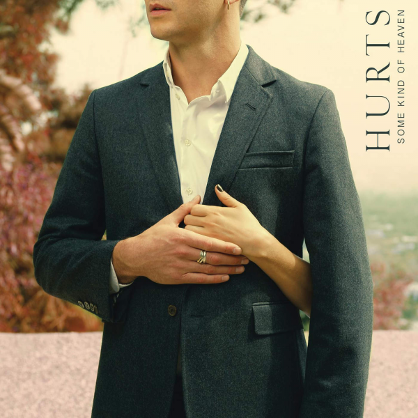 hurts-some-kind-of-heaven-2015-1400x1400.png (6.02 Kb)